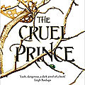 [chronique] the folk of the air, tome 1 : the cruel prince de holly black