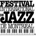 Festival de jazz de montréal !