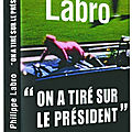 ON A TIRE SUR LE PRESIDENT