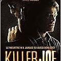 Killer joe - william friedkin - 2012