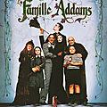 La famille addams - 1991 (pour le meilleur et pour le
