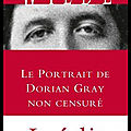 le portrait de dorian gray non censure