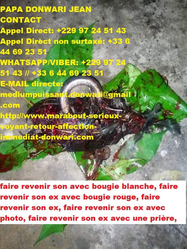 puissant maitre medium marabout africain sérieux reconnu en France papa donwari cadenas magique