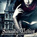 Samantha watkins - chroniques d'un quotidien extraordinaire 1 - pas le choix d'aurélie venem