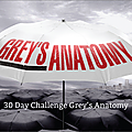 30 day challenge grey's anatomy - jour 22 à 30
