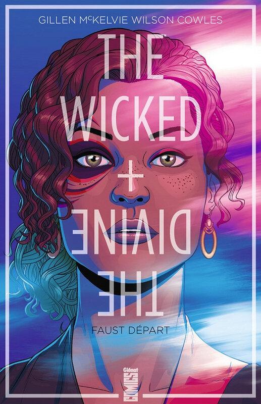 glénat wicked + divine 01 faust départ