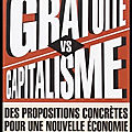 gratuite vs capitalisme