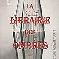 La librairie des ombres - mikkel birkegaard