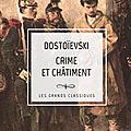 ** crime et chatiment - fiodor dostoïevski