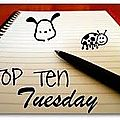 Top ten tuesday 13