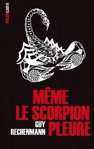 scorpion pleure
