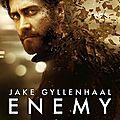 « enemy » : un thriller fantastique où le suspense est au rendez-vous