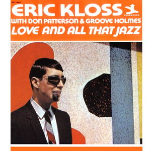 Eric_Kloss___1966___Love_And_All_That_Jazz__Prestige_