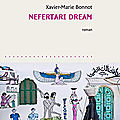 Nefertari dream, de xavier-marie bonnot
