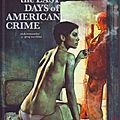 The last days of american crime (tomes 1 à 3) ---- rick remender et greg tocchini