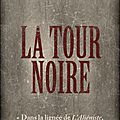 Louis bayard, la tour noire, pocket, 2011