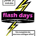Flash days jour 3
