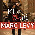 Levy, marc : elle & lui