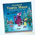 Violette mirgue, une semaine pour sauver noël [chut les enfants lisent #79]