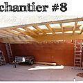 Chantier #8