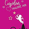 Cupidon malgré moi – blandine p. martin