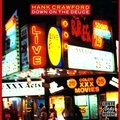Hank Crawford - 1984 - Down On The Deuce (Milestone)