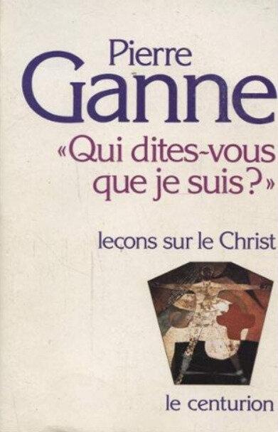 Pierre Ganne, Qui dites-vous que je suis