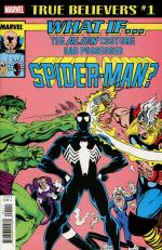 true believers what if the alien symbiote had possessed spiderman