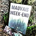 Mauvais week-end, de marie larantec