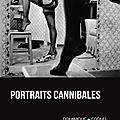Portraits cannibales de dominique forma