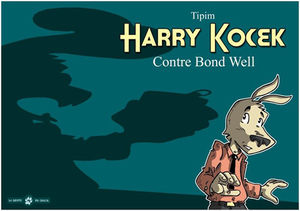 Harry_Kocek_contre_Bond_Well_5_2_big_www_chacalprod_kingeshop_com