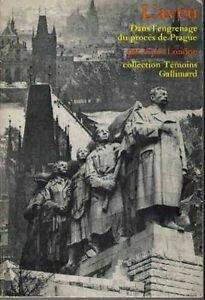 Artur London, L'Aveu, l'engrenage du procès de Prague