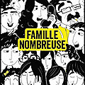 Famille nombreuse - chadia chaibi loueslati - editions marabout
