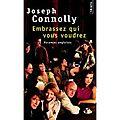 Embrassez qui vous voudrez (vacances anglaises), joseph connolly, editions de l'olivier, seuil, 2000.