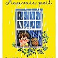 Charlotte zolotow - geneviève godbout : mauvais poil