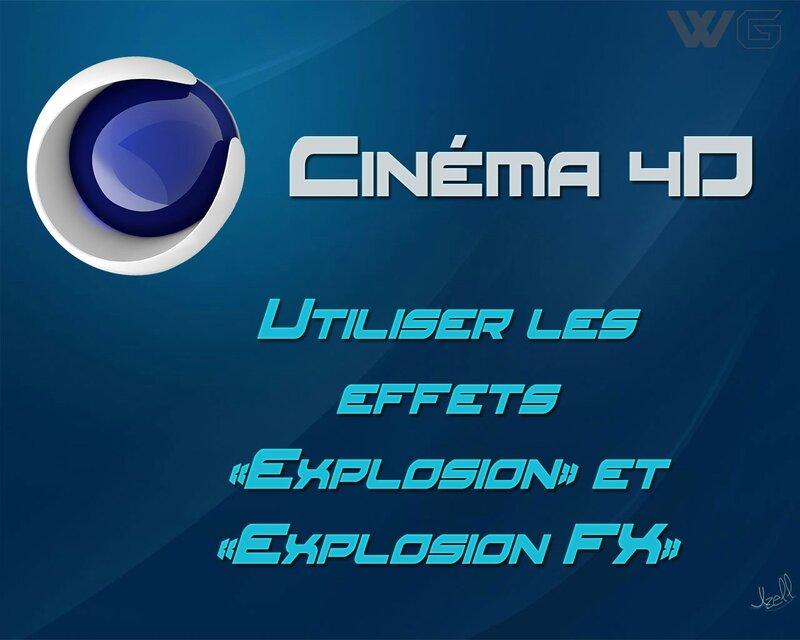 tuto-cinéma-4d-explosion