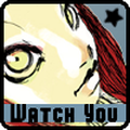Watch You