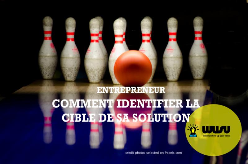 identification-cible-projet-produit-entreprendre-wusu-blog-post