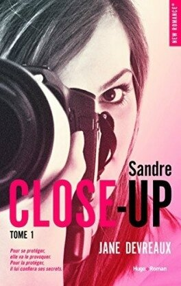Close Up tome 1 deJane Devreaux