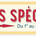 Offres spéciales : semaine 1