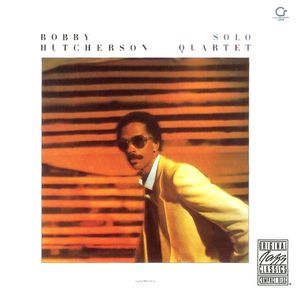 Bobby_Hutcherson___1981_82___Solo_Quartet__Contemporary_