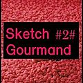 Tagadattitude : sketch gourmand #02#