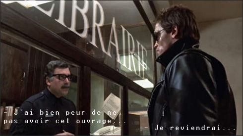 Terminator à la librairie