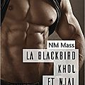 La blackbird khôl et njal de nm mass