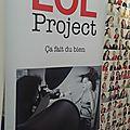 Le lol project : un projet qui nous a éclaté ( de rire)..