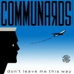communards-dont-leave-me-this-way-vinyl