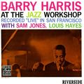 Barry Harris - 1960 - At the Jazz Workshop (Riverside)