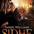 Sidhe #1 : la diseuse d'ombres, sandy williams