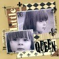 LITTLE QUEEN