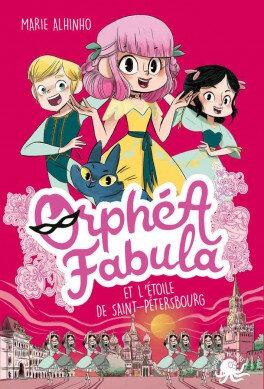 orphea-fabula-tome-4-orphea-fabula-et-l-etoile-de-saint-petersbourg-1196591-264-432